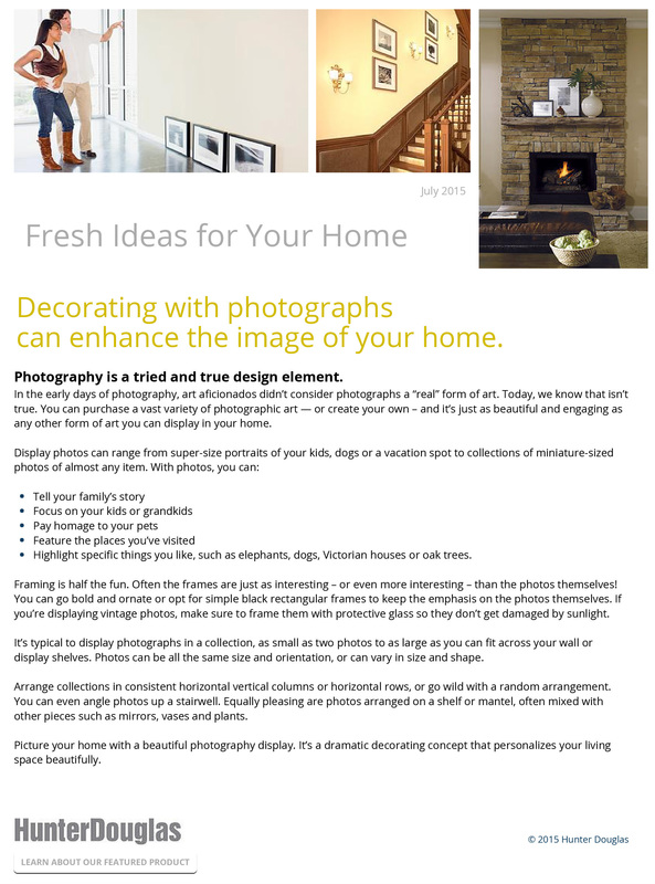 Decorating with photographs can enhance the image of your home