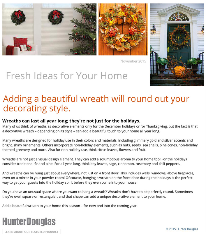 Adding A Beautiful Wreath Will Round Out Your Decorating Style